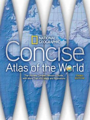 National Geographic Concise Atlas of the World, Third Edition  3rd 2012 (Revised) edition cover
