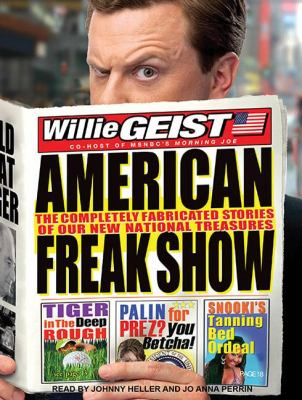 American Freak Show: The Completely Fabricated Stories of Our New National Treasures  2010 edition cover