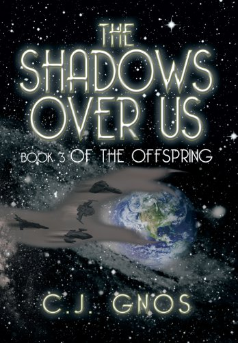The Shadows over Us:   2013 9781483642512 Front Cover