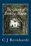 Ghost of Birkley Manor  N/A 9781493795512 Front Cover
