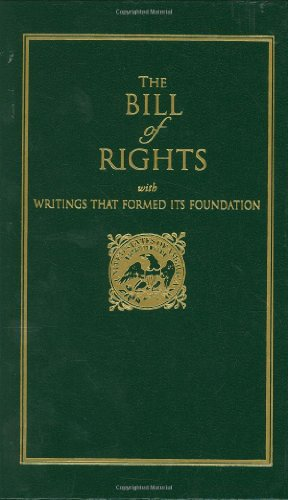 Bill of Rights With Writings That Formed Its Foundation N/A 9781557091512 Front Cover