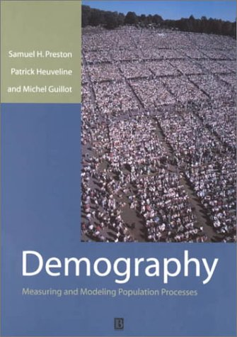 Demography Measuring and Modeling Population Processes  2000 edition cover