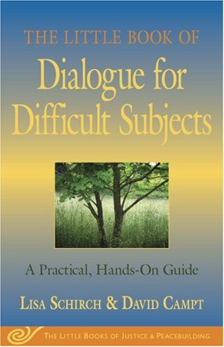 Little Book of Dialogue for Difficult Subjects A Practical, Hands-On Guide N/A edition cover