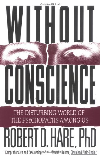 Without Conscience The Disturbing World of the Psychopaths among Us  1999 edition cover