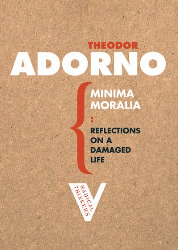 Minima Moralia Reflections on a Damaged Life  2005 edition cover