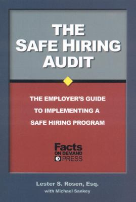 Safe Hiring Audit The Employer's Guide to Implementing a Safe Hiring Program N/A edition cover