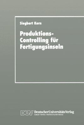 Produktions-Controlling F�r Fertigungsinseln   1993 9783824401512 Front Cover