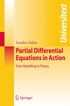 Partial Differential Equations in Action From Modelling to Theory  2009 edition cover