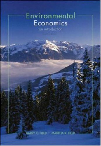 Environmental Economics An Introduction 4th 2006 (Revised) edition cover