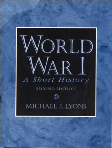 World War I A Short History 2nd 2000 (Revised) edition cover