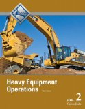 Heavy Equipment Operations Level 2 Trainee Guide  3rd 2013 9780133402513 Front Cover