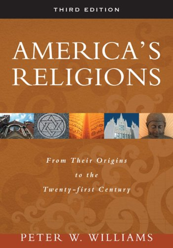 America's Religions From Their Origins to the Twenty-First Century 3rd 2008 edition cover