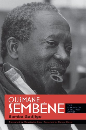 Ousmane Semb�ne The Making of a Militant Artist  2010 edition cover