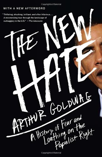 New Hate A History of Fear and Loathing on the Populist Right N/A edition cover