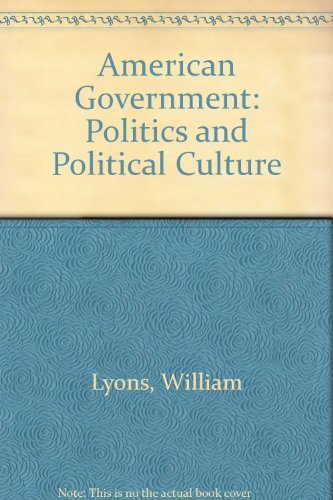 American Government Politics and Political Culture Student Manual, Study Guide, etc.  9780314052513 Front Cover