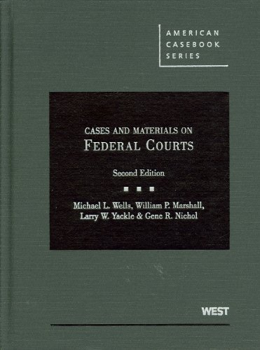 Cases and Materials on Federal Courts, 2d Cases+Materials 2nd 2011 (Revised) edition cover
