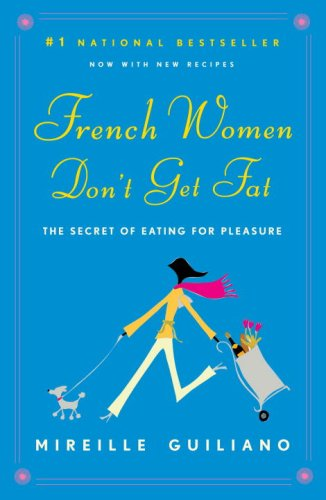 French Women Don't Get Fat  N/A edition cover