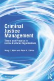 Criminal Justice Management Theory and Practice in Justice Centred Organizations 2nd 2013 edition cover