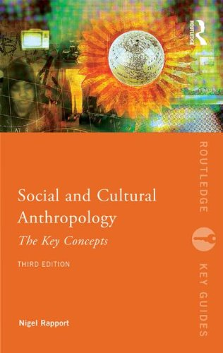 Social and Cultural Anthropology: the Key Concepts  3rd 2015 (Revised) edition cover