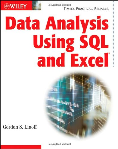 Data Analysis Using SQL and Excel   2008 edition cover