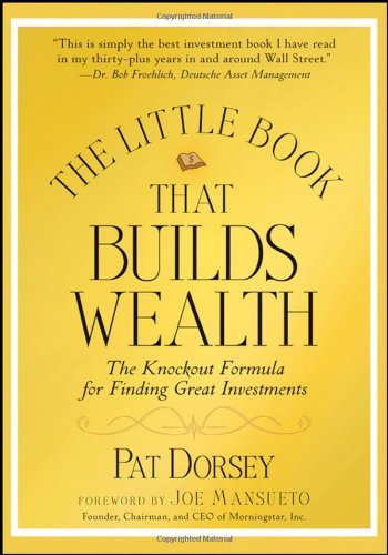 Little Book That Builds Wealth The Knockout Formula for Finding Great Investments  2008 edition cover