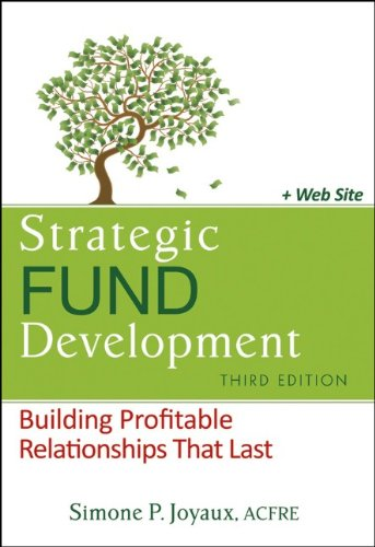 Strategic Fund Development Building Profitable Relationships That Last 3rd 2011 edition cover
