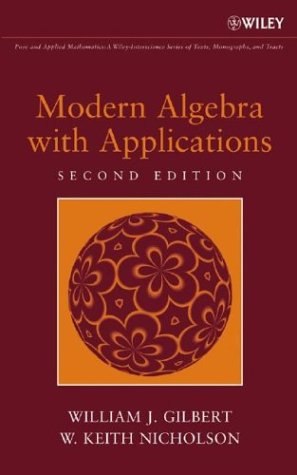 Modern Algebra with Applications  2nd 2004 (Revised) 9780471414513 Front Cover