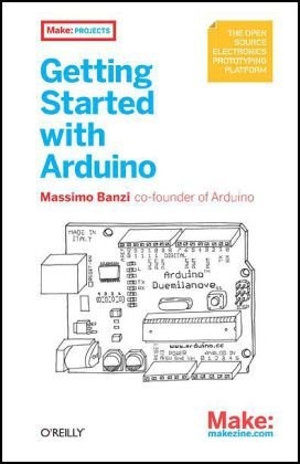 Getting Started with Arduino   2009 edition cover