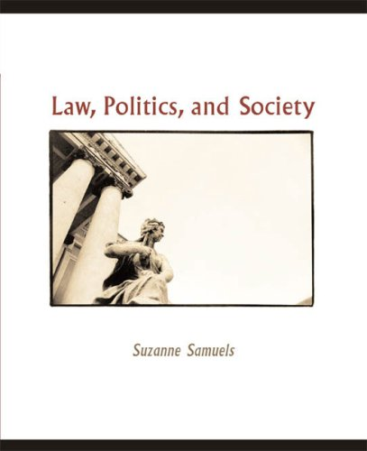 Law, Politics, and Society An Introduction to American Law  2006 9780618376513 Front Cover