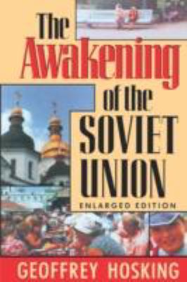 Awakening of the Soviet Union  2nd 1991 (Enlarged) 9780674055513 Front Cover