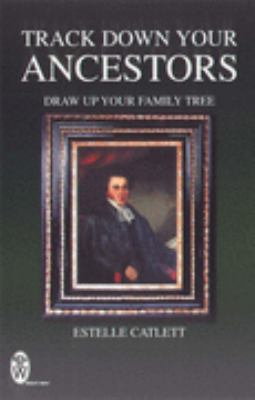 Track Down Your Ancestors N/A edition cover