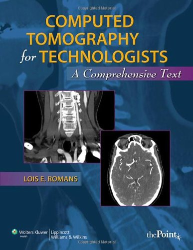 Computed Tomography for Technologists A Comprehensive Text  2011 edition cover