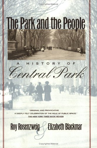 Park and the People A History of Central Park  1992 edition cover