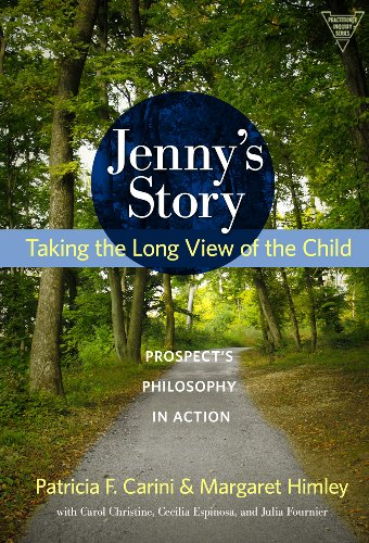 Jenny's Story Taking the Long View of the Child - Prospect's Philosophy in Action  2010 edition cover