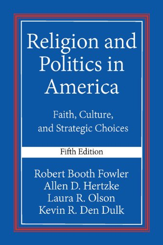 Religion and Politics in America Faith, Culture, and Strategic Choices 5th 2015 9780813348513 Front Cover