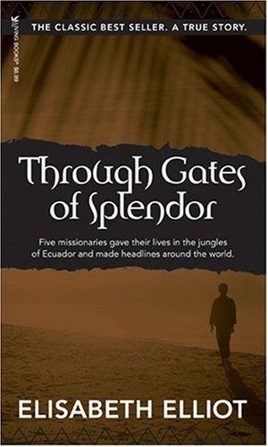 Through Gates of Splendor  25th 1981 edition cover