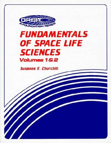 Fundamentals of Space Life Sciences   1997 edition cover
