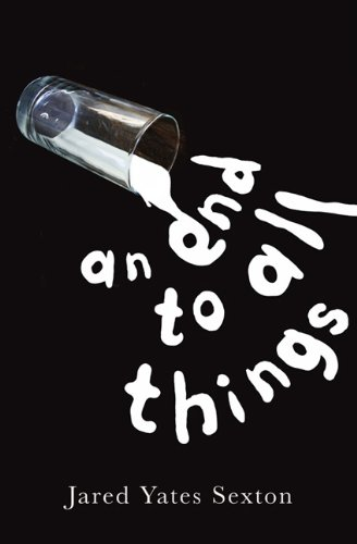 End to All Things   2012 9780984040513 Front Cover