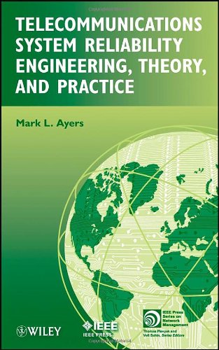 Telecommunications System Reliability Engineering, Theory, and Practice   2012 9781118130513 Front Cover