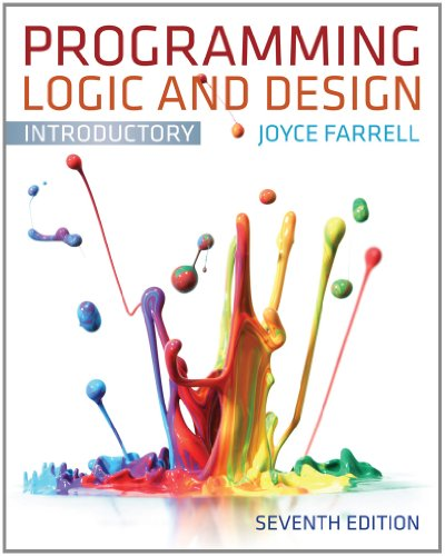 Programming Logic and Design, Introductory  7th 2013 edition cover
