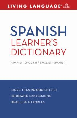 Spanish Learner's Dictionary Spanish-English - English-Spanish Large Type 9781400024513 Front Cover
