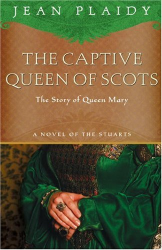 Captive Queen of Scots Mary, Queen of Scots  2006 edition cover