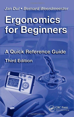 Ergonomics for Beginners A Quick Reference Guide 3rd 2008 (Revised) edition cover