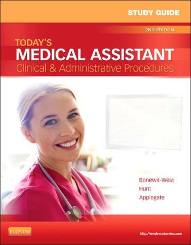 Study Guide for Today's Medical Assistant Clinical and Administrative Procedures 2nd 2012 edition cover