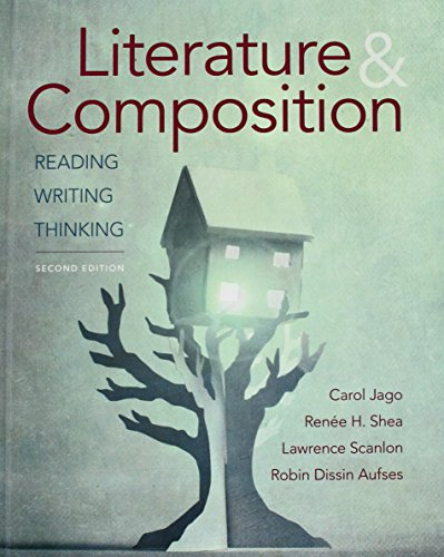 Literature & Composition: Reading, Writing, Thinking  2017 9781457682513 Front Cover