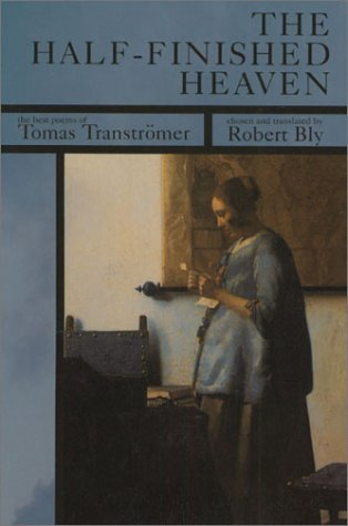 Half-Finished Heaven The Best Poems of Tomas Transtr�mer  2001 edition cover