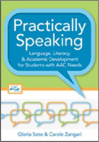 Practically Speaking Language, Literacy, and Academic Development for Students with AAC Needs  2009 edition cover