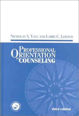 Professional Orientation to Counseling  3rd 2001 (Revised) edition cover