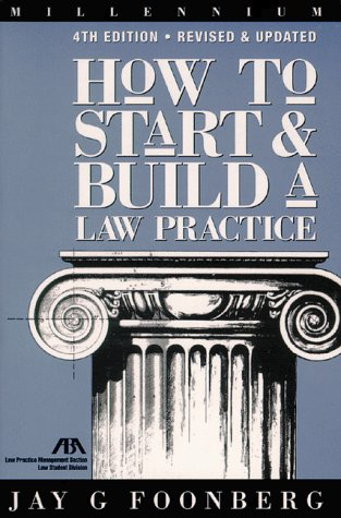 How to Start and Build a Law Practice  4th 1999 (Revised) edition cover