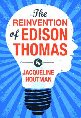 Reinvention of Edison Thomas  N/A edition cover